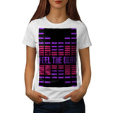 Feel The Beat Rhythm Womens T-Shirt