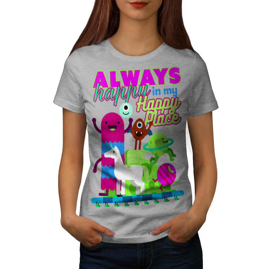 Always Happy Place Womens T-Shirt
