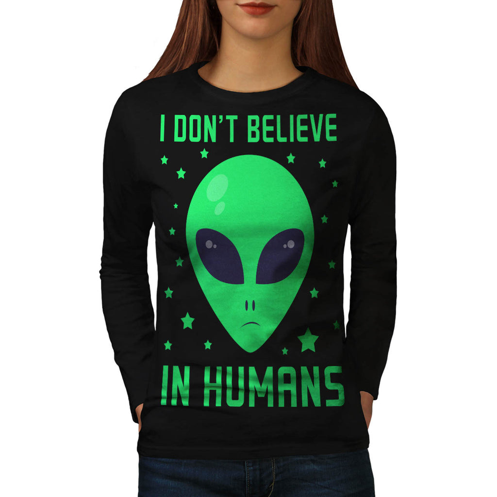 Humans Don't Exist Womens Long Sleeve T-Shirt