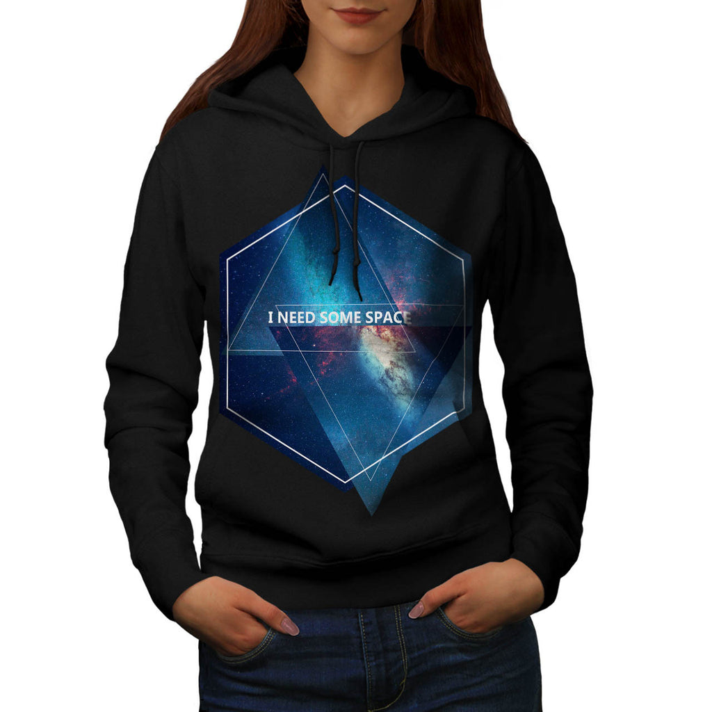 I Need Some Space Womens Hoodie