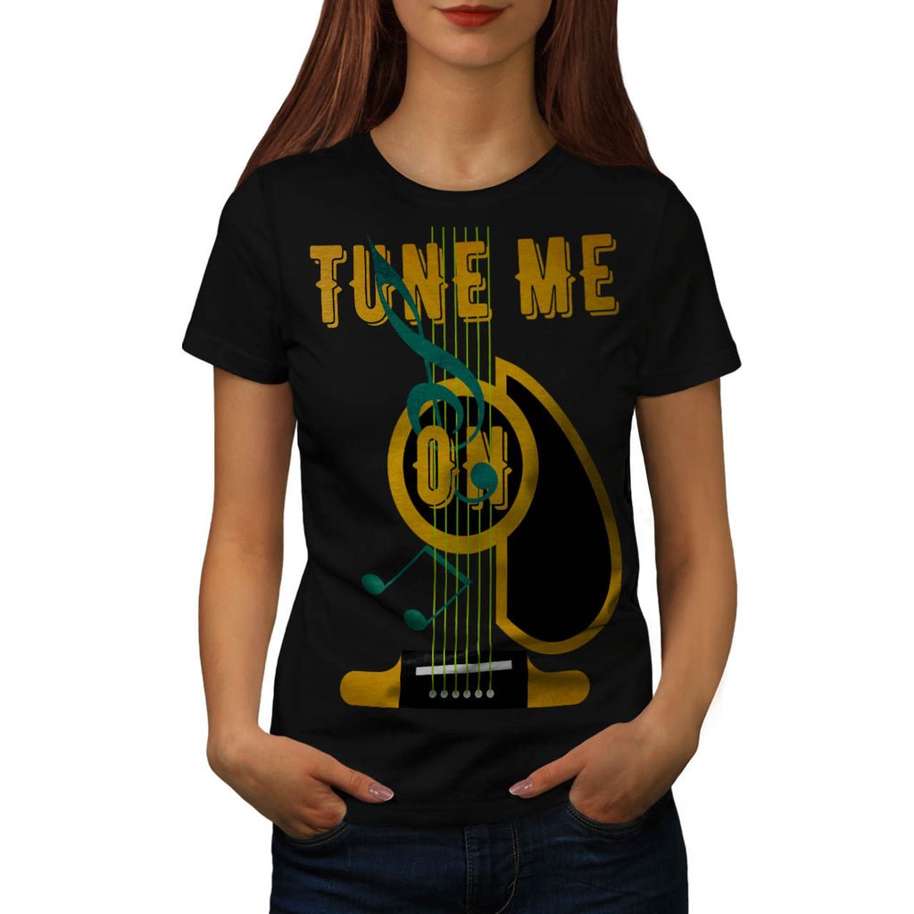 Tune Me On Musical Womens T-Shirt