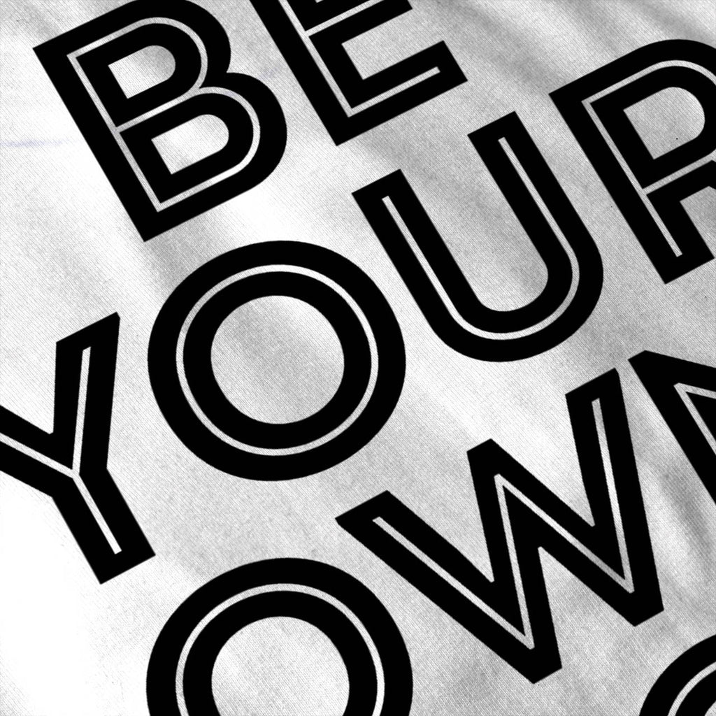 Be Your Own Idol Womens T-Shirt