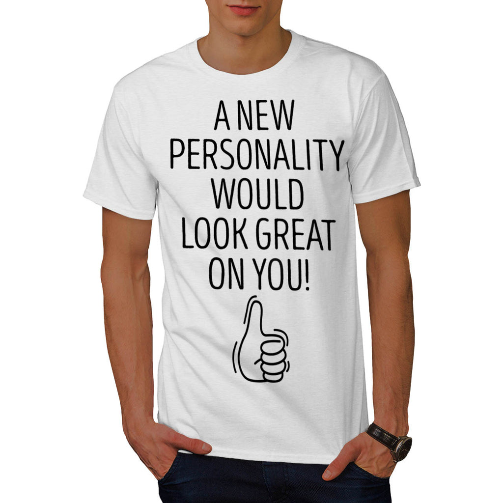 Your Personality Mens T-Shirt