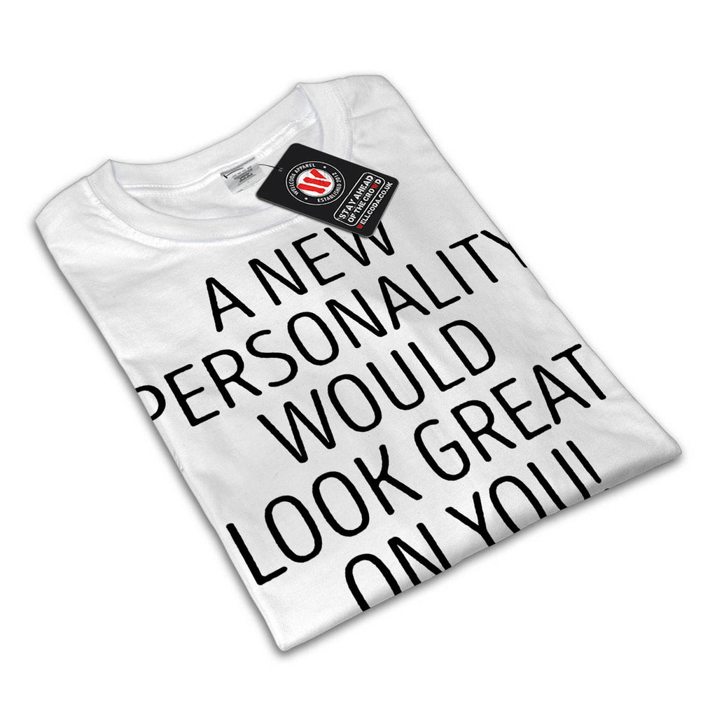 Your Personality Womens T-Shirt