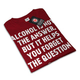 Alcohol answer Womens T-Shirt