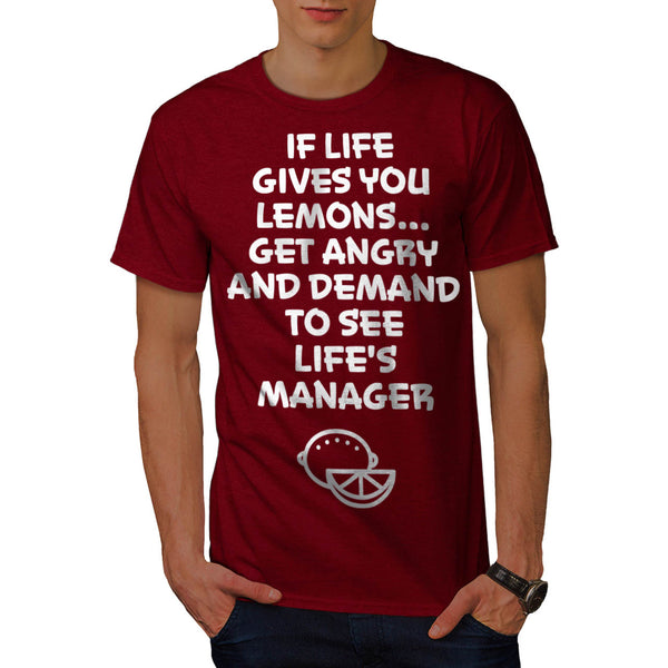 Life Gives Lemons Mens T-Shirt
