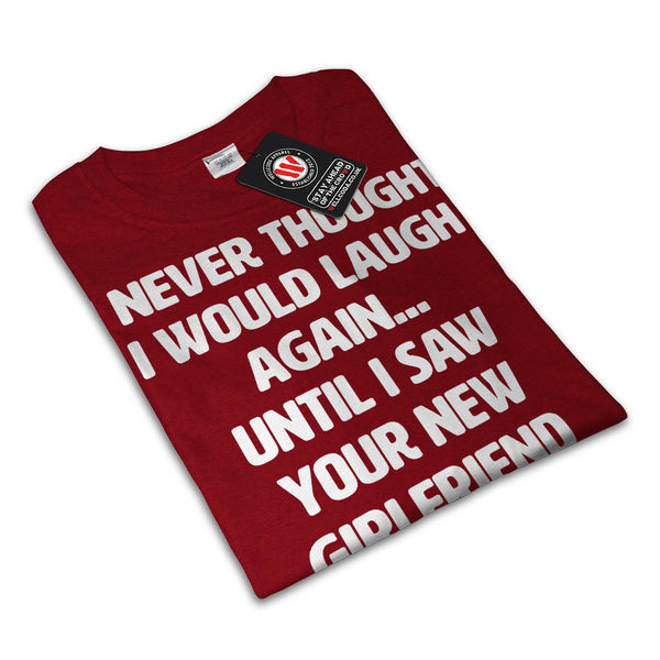 Laugh Again Mens T-Shirt