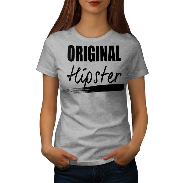 The Original Hipster Womens T-Shirt