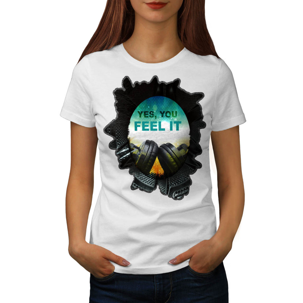 Feel Music Headphone Womens T-Shirt