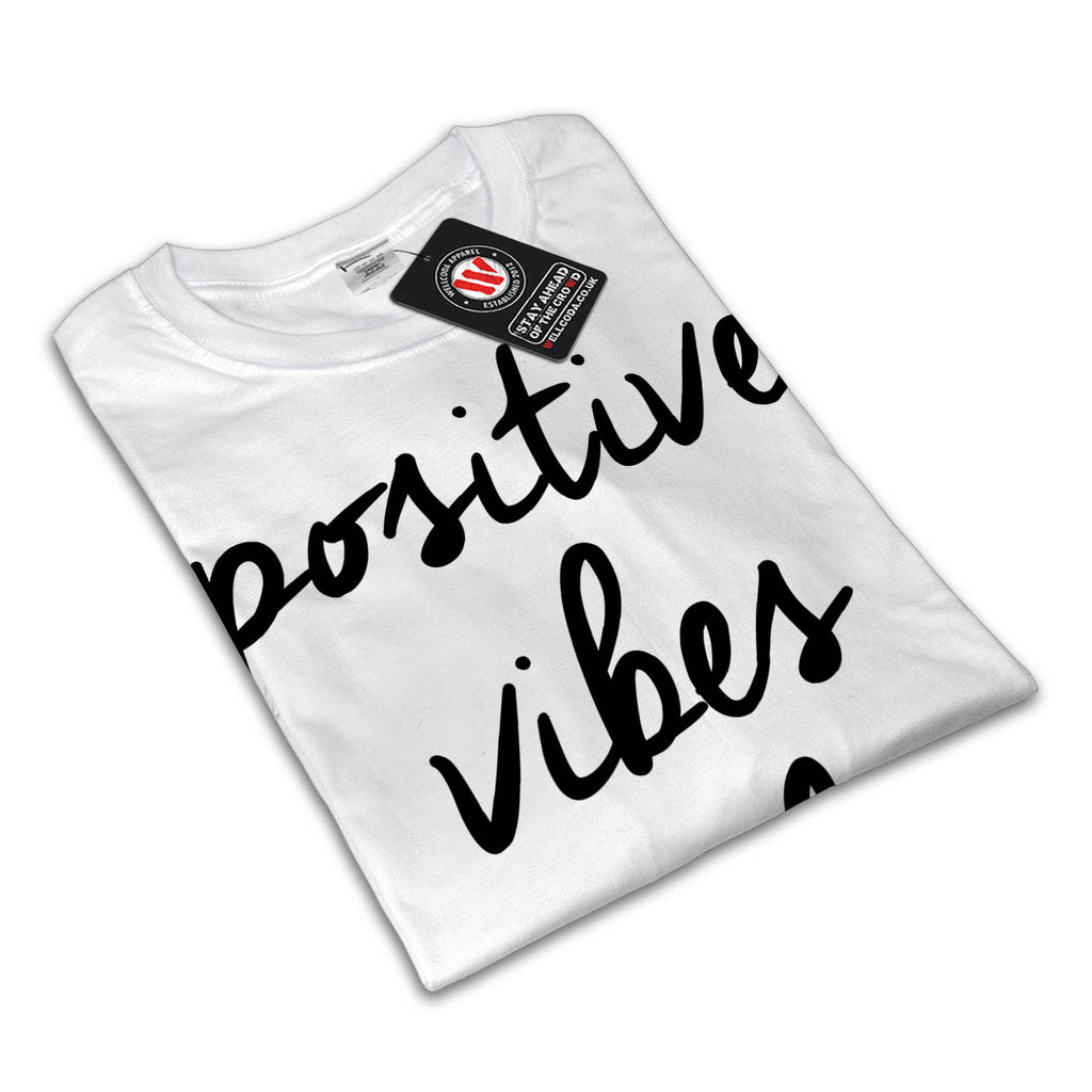 Positive Vibes Only UK Womens T-Shirt