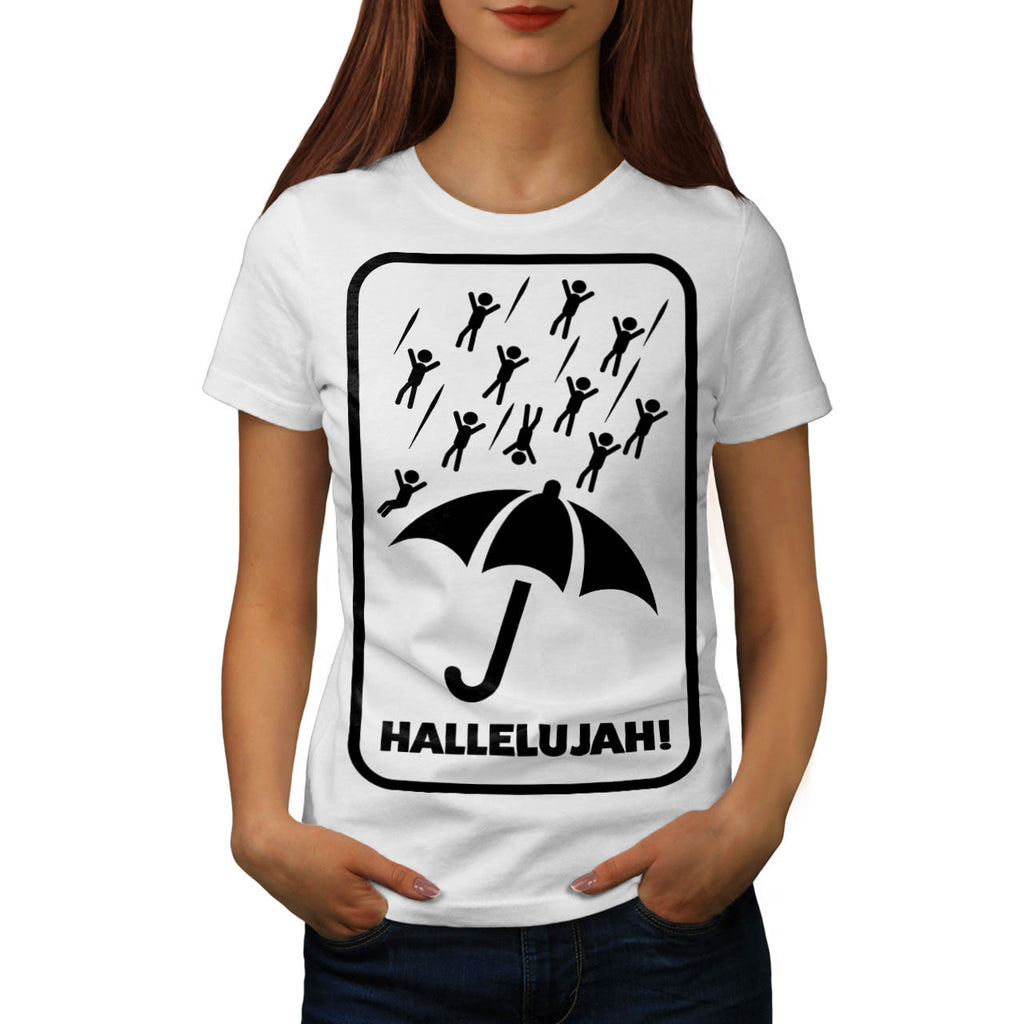 Hallelujah Rain Fall Womens T-Shirt