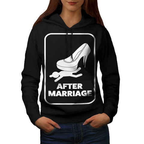 After Marriage Funny Womens Hoodie