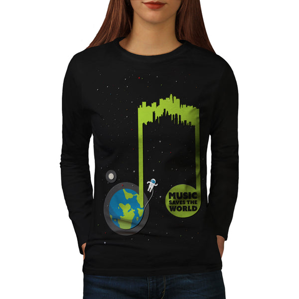 Music Saves The World Womens Long Sleeve T-Shirt