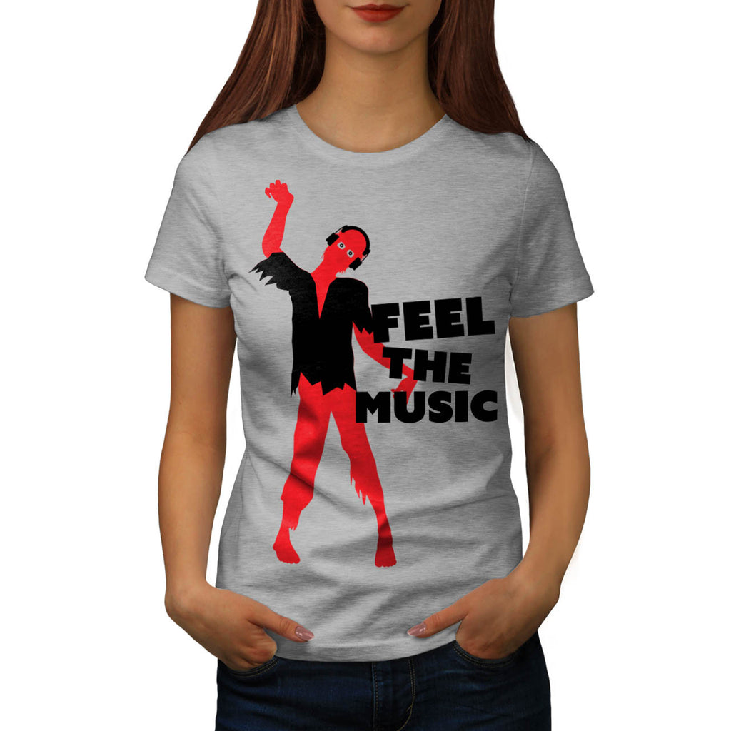 Feel The Music Zombie Womens T-Shirt