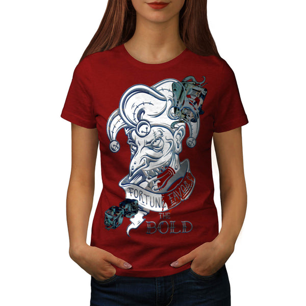 Fortune Favors Bold Womens T-Shirt