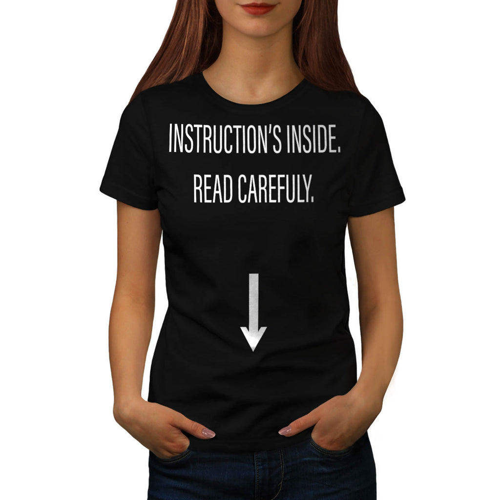 Instructions Inside Womens T-Shirt