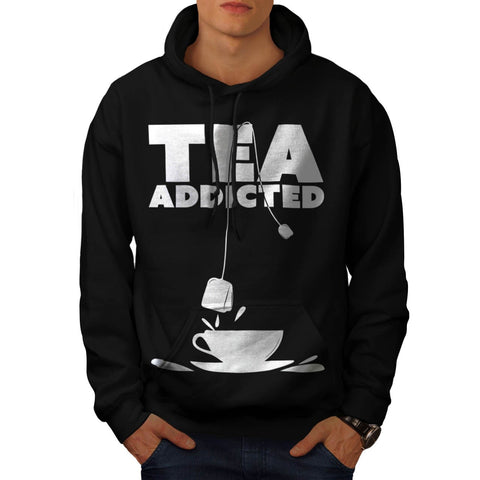 Addicted To Tea Cup Mens Hoodie
