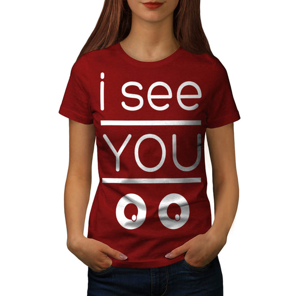 I Can See You Comic Womens T-Shirt