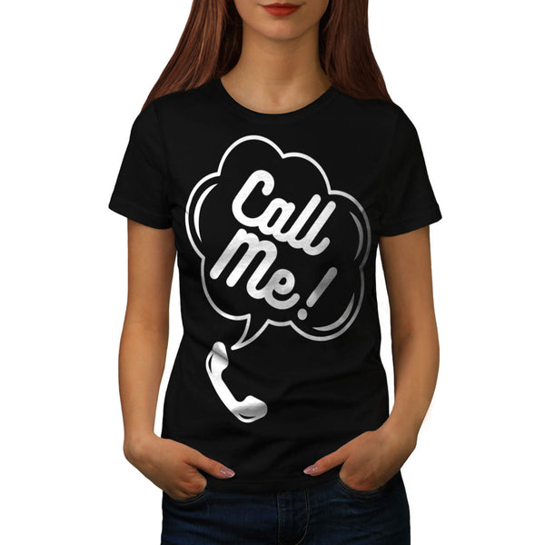 Call Me Telephone Fun Womens T-Shirt