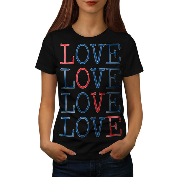 All You Need Is Love Womens T-Shirt
