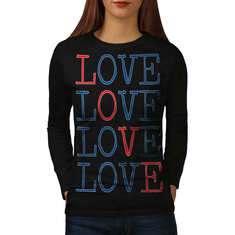 All You Need Is Love Womens Long Sleeve T-Shirt