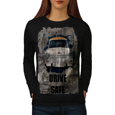 Drive Safe Retro Car Womens Long Sleeve T-Shirt