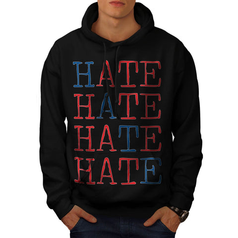 Always Hate Your Enemy Mens Hoodie