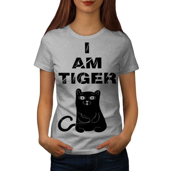 I Am Tiger Silly Cat Womens T-Shirt