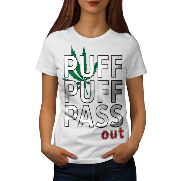 Puff Pass Out Smoke Womens T-Shirt