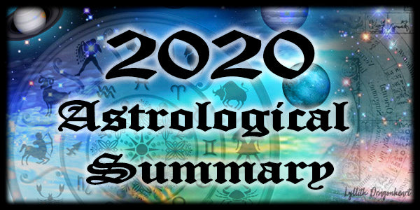 2020 ~ Astrological Energies