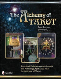the alchemy of tarot, tarot book, Juno Lucina, Shannon Thornfeather -  Lylliths Emporium, wicca pagan witchcraft spiritual supplies Australia