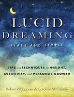Lucid Dreaming, Plain & Simple