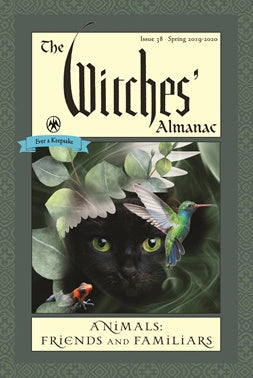 Witches' Almanac Issue 38, Spring 2019-Spring 2020