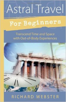 astral travel for beginners, Richard Webster, astral travel book -  Lylliths Emporium, wicca pagan witchcraft spiritual supplies Australia