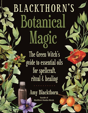 Blackthorns' Botanical Magic