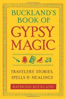 Bucklands Book of Gypsy Magic