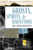 Ghosts, Spirits & Hauntings