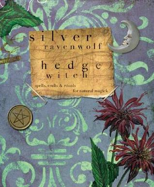 hedge witch - silver ravenwolf