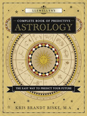 llewellyns complete book of predictive astrology
