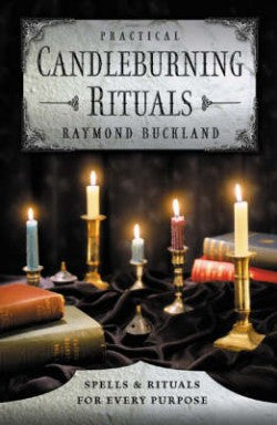 candle burning rituals, candles, spells, rituals, Raymond Buckland -  Lylliths Emporium, wicca pagan witchcraft spiritual supplies Australia