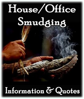 Home or Office Smudging - Information / Quotes