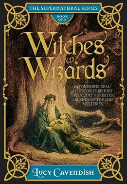 witches and wizards - lucy cavendish
