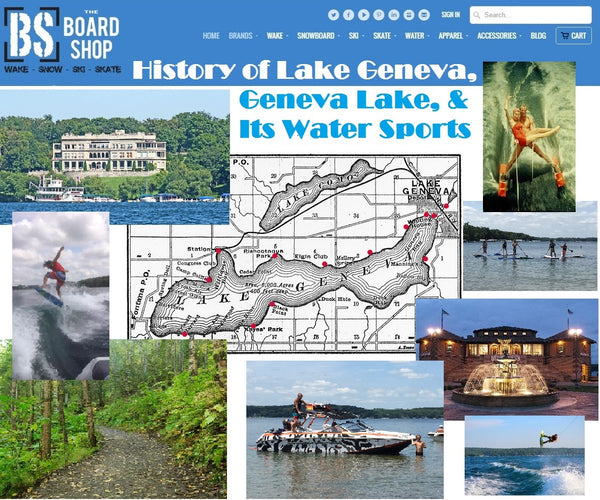 History of Lake Geneva, Geneva Lake & Its Water Sports