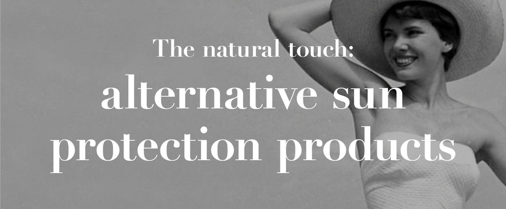 The natural touch: alternative sun protection products