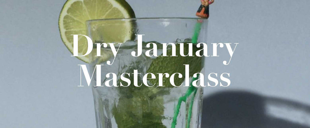 Your Dry January Masterclass