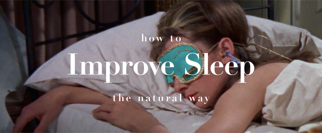 How to improve sleep the natural way