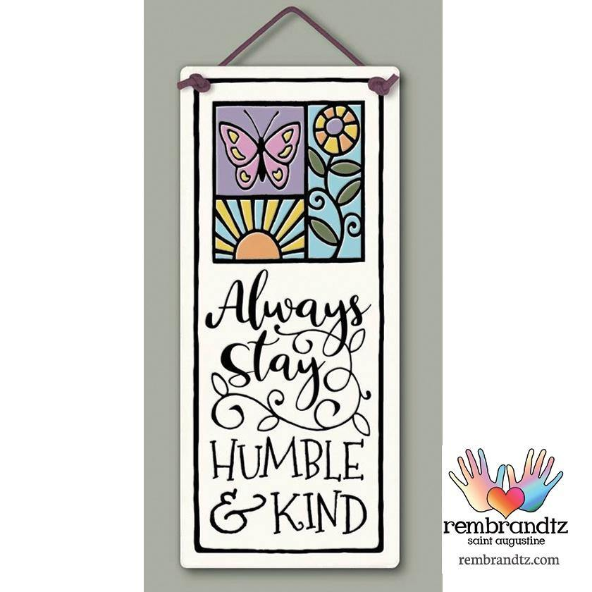 Humble and Kind Art Tile