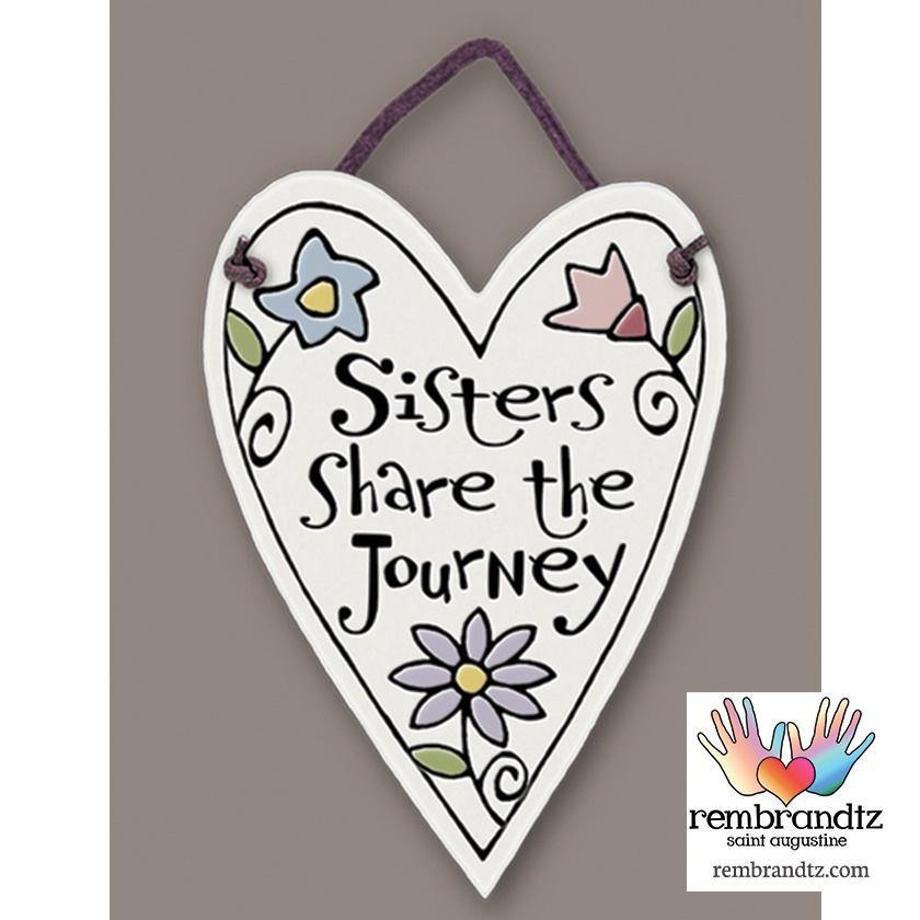 Sisters Share Journey Heart Tile - Rembrandtz