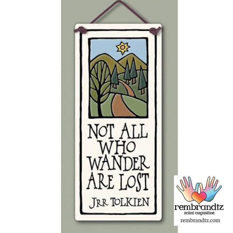 Not All Who Wander Art Tile