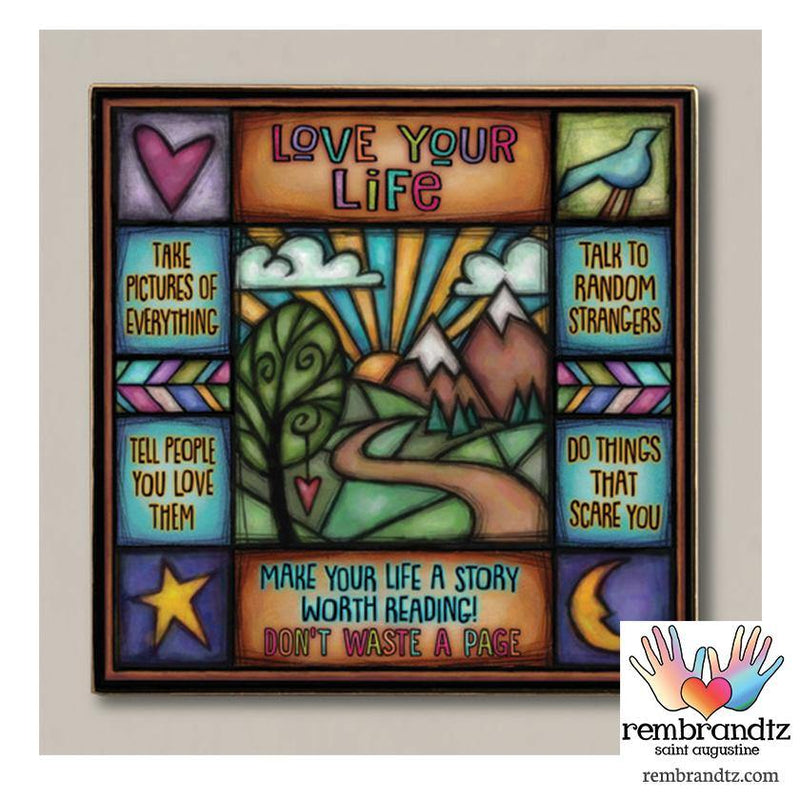 Love Your Life Archival Art